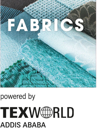 FABRICS powered by texworld Addis Ababa